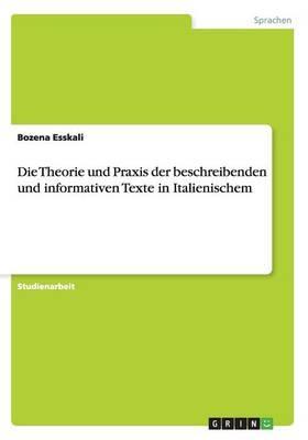 Die Theorie und Praxis der beschreibenden und informativen Texte im Italienischen