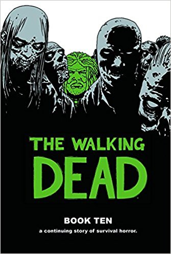 The walking dead - Libro dieci
