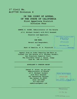 Appeal from an Order Removing Sam Ware as Counsel for the Estate of K. Michael Goodall, San Francisco Superior Court, The Honorable Peter J. Busch, ... No. PTR 99-273030