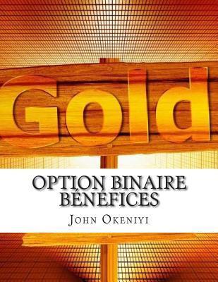 Option Binaire Benefices