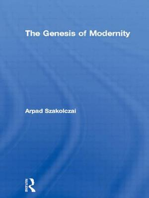 The Genesis of Modernity