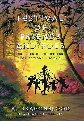 Festival of Friends and Foes