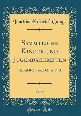 Sämmtliche Kinder-und Jugendschriften, Vol. 4