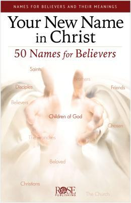 Your New Name in Christ