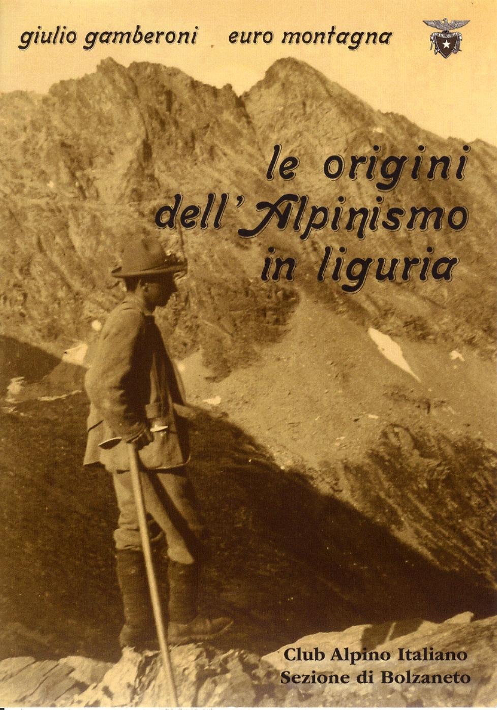Le origini dell'Alpinismo in Liguria