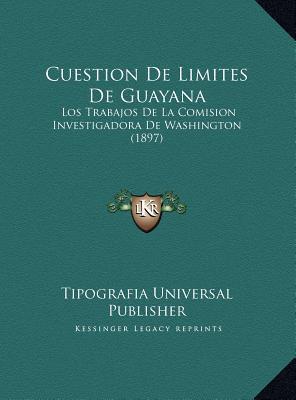 Cuestion de Limites de Guayana