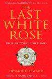 LAST WHITE ROSE, THE