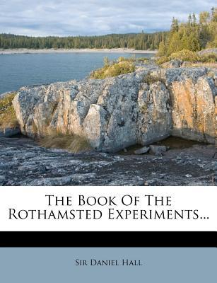 The Book of the Rothamsted Experiments...