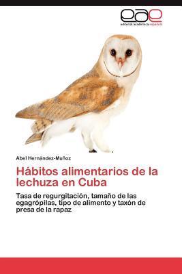 Hábitos alimentarios de la lechuza en Cuba