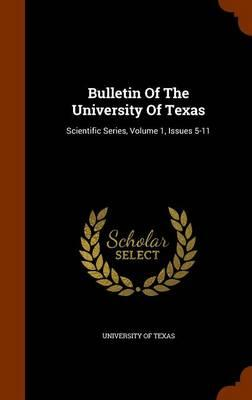 Bulletin of the University of Texas