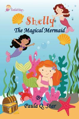 Shelly, the Magical Mermaid