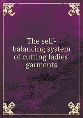 The Self-Balancing System of Cutting Ladies' Garments