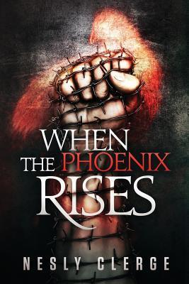When The Phoenix Rises