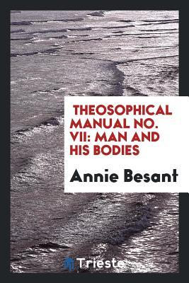 Theosophical Manual No. VII