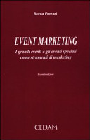 Event marketing. I grandi eventi e gli eventi speciali come strumenti di marketing