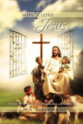 Why I Love Jesus