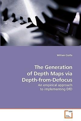 The Generation of Depth Maps via Depth-from-Defocus