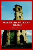 War in the Balkans, 1991-2002