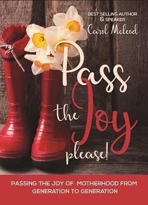 Pass the Joy, Please!