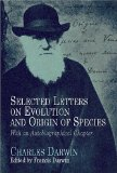 The Autobiography of Charles Darwin and Selected Letters