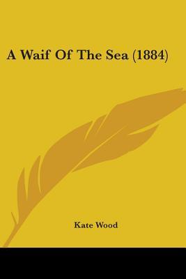 A Waif of the Sea (1...