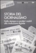 Storia del giornalismo. Dalla stampa a caratteri mobili alla rivoluzione digitale