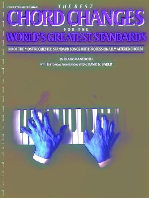 Best Chord Changes for the World's Greatest Standards
