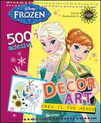 Decor Art. Crea il tuo mondo. Frozen. 500 adesivi