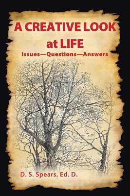 A Creative Look at Life