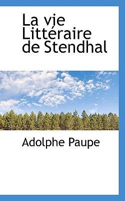 La Vie Litt Raire de Stendhal