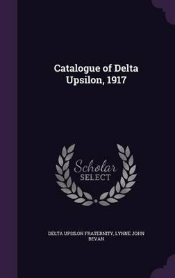 Catalogue of Delta Upsilon, 1917