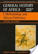 UNESCO General History of Africa, Vol. I, Abridged Edition