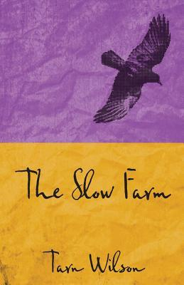 The Slow Farm