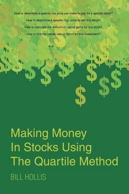 Making Money In Stocks Using The Quartile Method