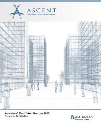 Autodesk Revit Architecture 2015 Review for Certification