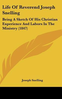 Life of Reverend Joseph Snelling