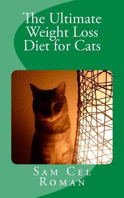 The Ultimate Weight Loss Diet for Cats