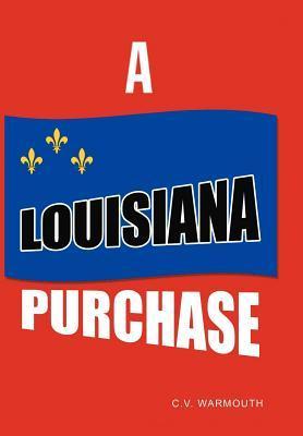 A Louisiana Purchase