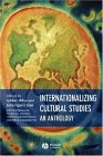 Internationalizing Cultural Studies
