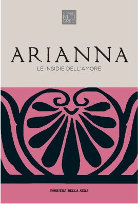 Arianna. Le insidie dell'amore
