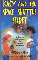 Kacy and the space shuttle secret