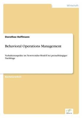 Behavioral Operations Management