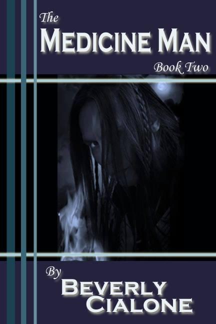 The Medicine Man, Book 2