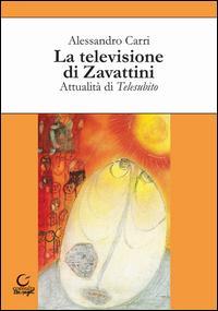 La televisione di Zavattini. Attualità di Telesubito