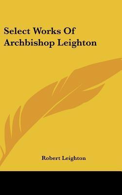 Select Works of Archbishop Leighton