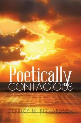 Poetically Contagious