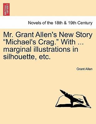 Mr. Grant Allen's Ne...
