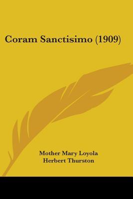 Coram Sanctisimo