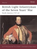 British Light Infantryman of the Seven Year's War