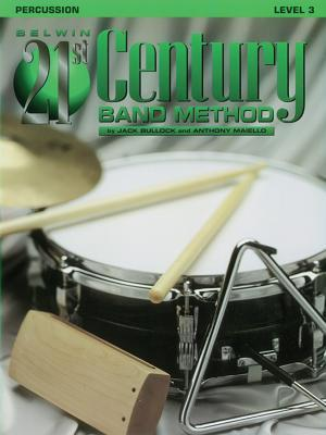 Belwin 21st Century Band Method, Level 3 Percussion